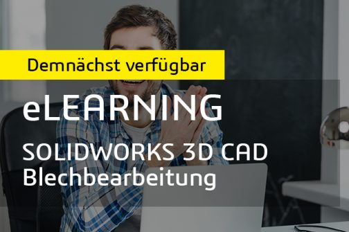 SOLIDWORKS Blechbearbeitung E-Learning 870v440 web DEMNAECHST